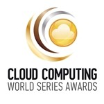 2nd Annual Cloud Computing World Series Awards 2011 Announced