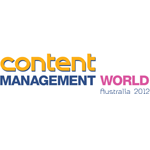 Content Management World Australia 2012