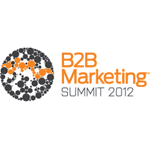 B2B Marketing Summit 2012