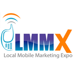 Local Mobile Marketing Conference and Expo - LMMX