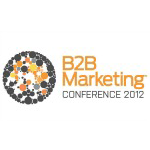 Marketers converge for the B2B Marketing Conference