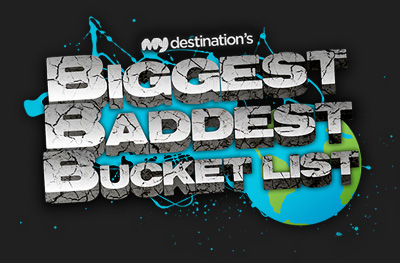 My Destination The Biggest Baddest Bucket List MyBBB social media campaign