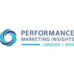 Performance Marketing Insights London 2013