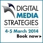 Digital Media Strategies 2014