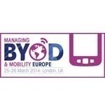 Managing BYOD and Mobility Europe 2014
