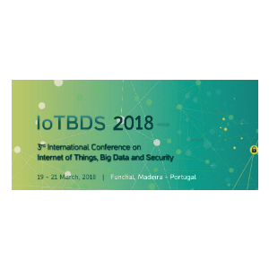 3rd International Conference on Internet of Things, Big Data and Security (IoTBDS) 2018 banner 300x300